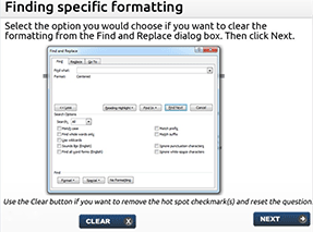 Select the option you would choose if you want to clear the formatting from the Find and Replace dialog box.