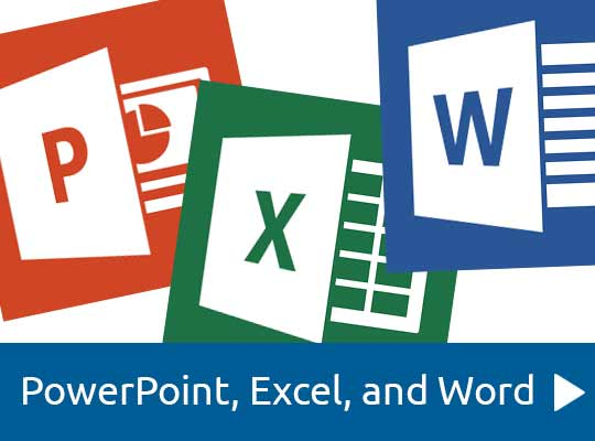 PowerPoint, Excel and Word