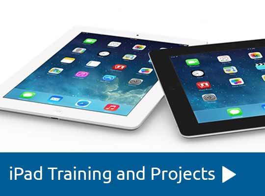 iPad Training and Projects