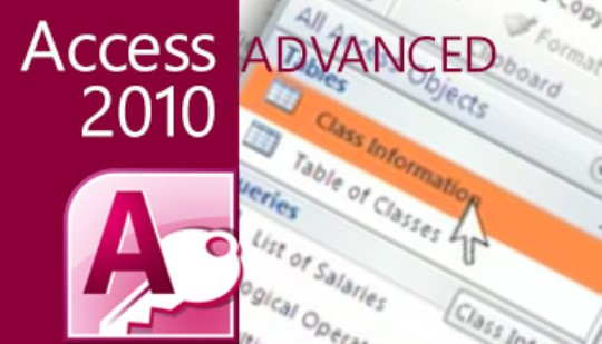 Access 2010 - Advanced Training