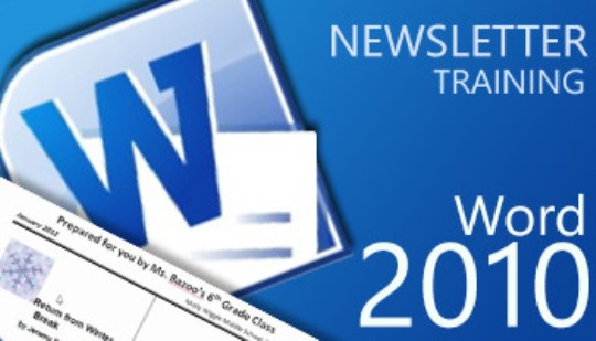 Word 2010 - Newsletter Training