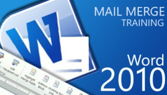 Word 2010 - Mail Merge Training