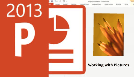 PowerPoint 2013 - Working with Pictures Training
