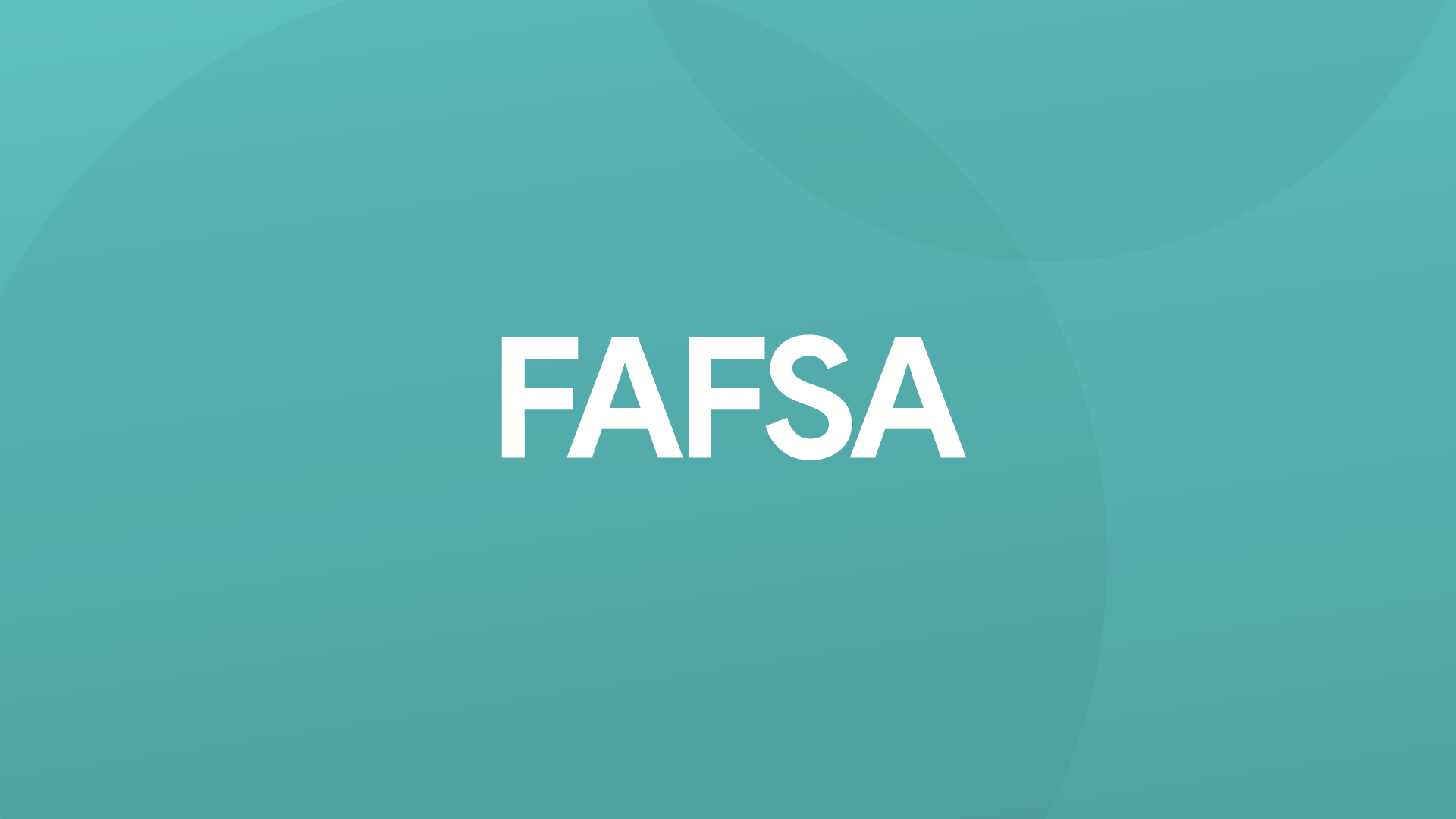 Completing a FAFSA Training