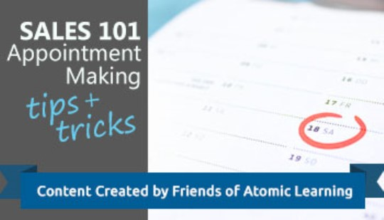 Sales 101: Appointment Making Tips & Tricks