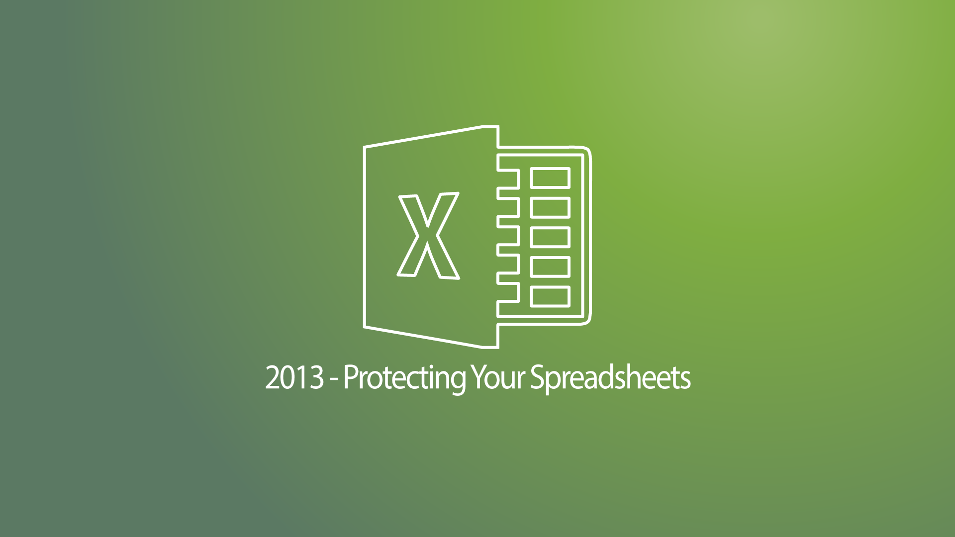 Excel 2013 - Protecting Your Spreadsheets