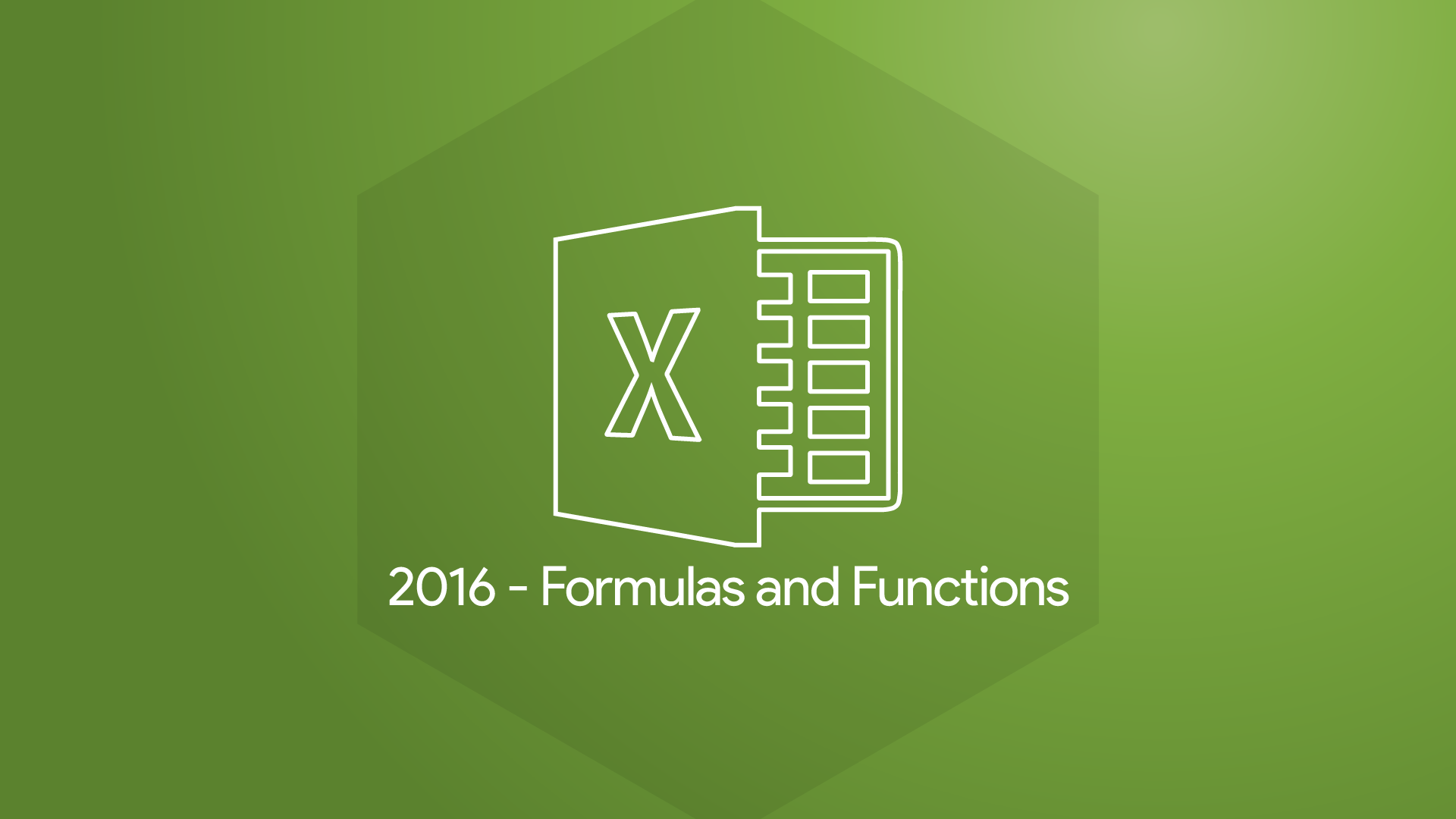 Excel 2016 - Frequently Used Formulas and Functions