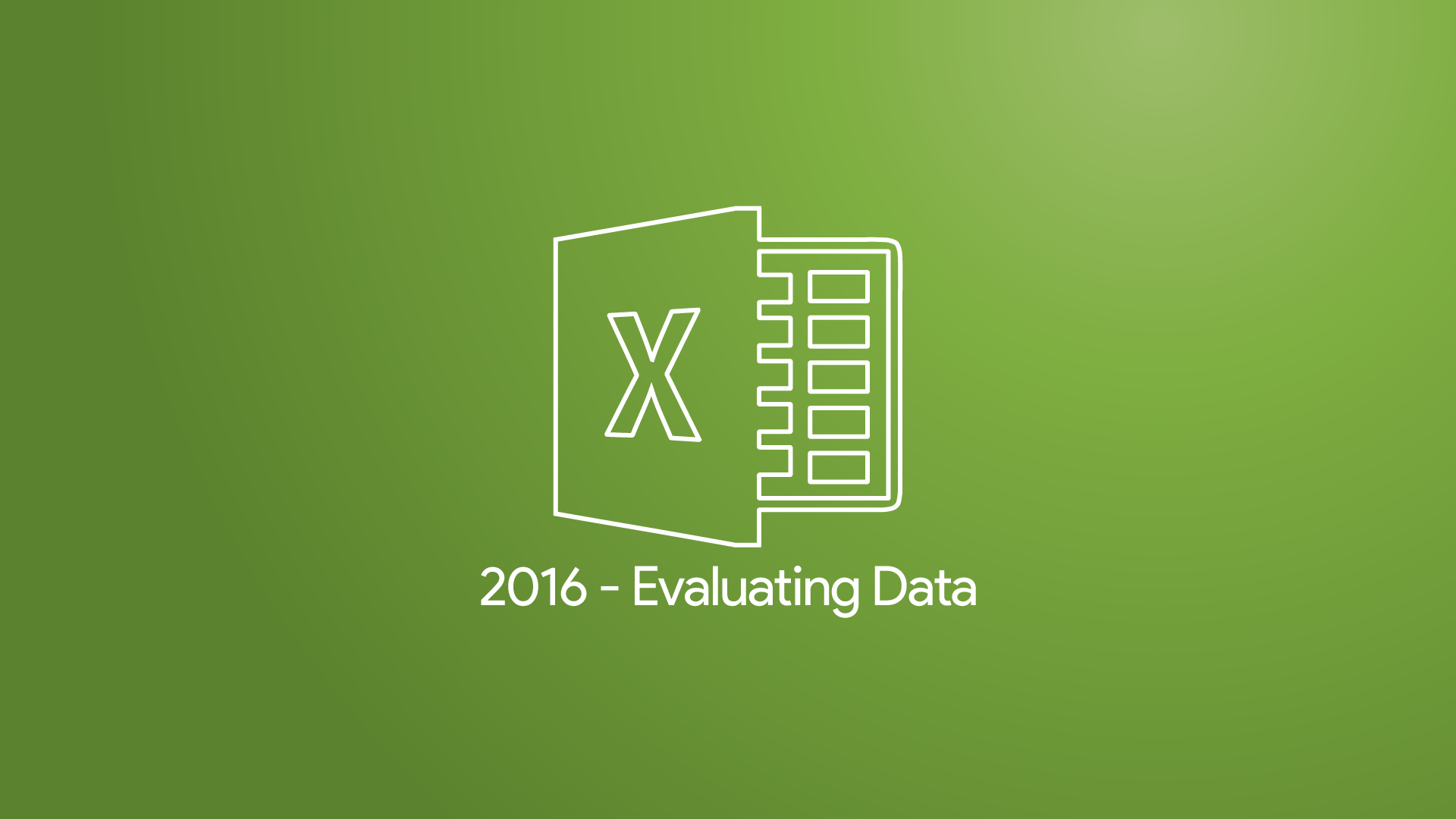 Excel 2016 - Evaluating Data