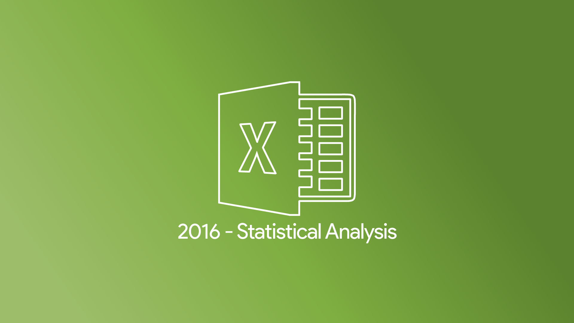 Excel 2016 - Statistical Analysis