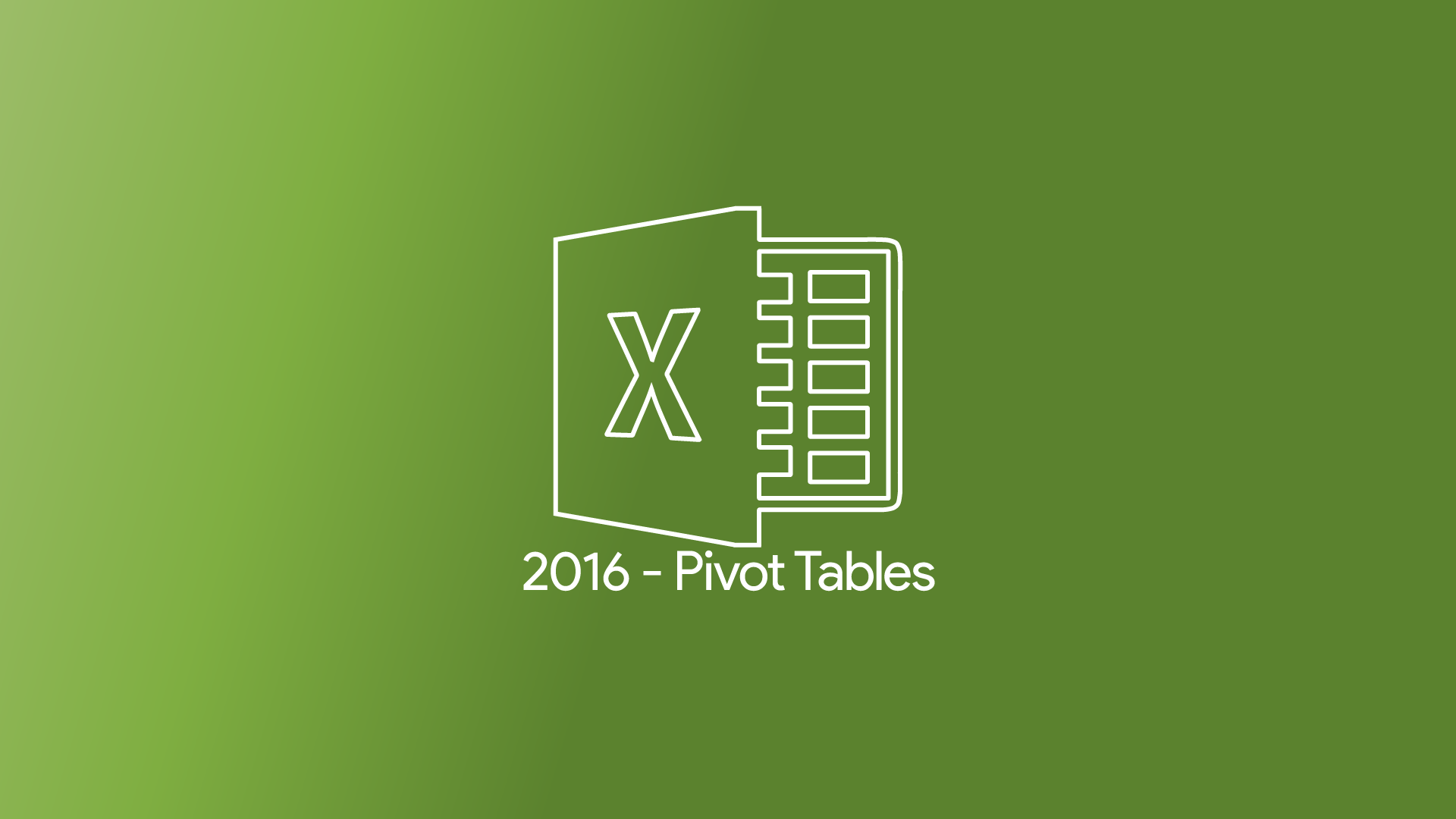 Excel 2016 - Pivot Tables